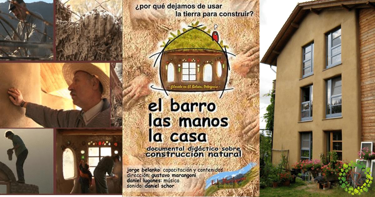 , El barro, Las manos, La casa, Documental completo online